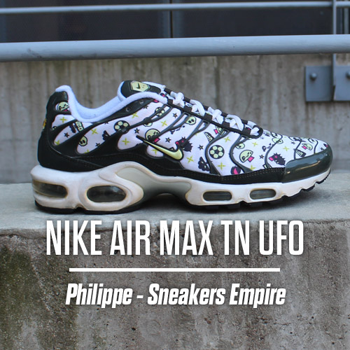 EP02 – NIKE AIR MAX TN UFO par Philippe